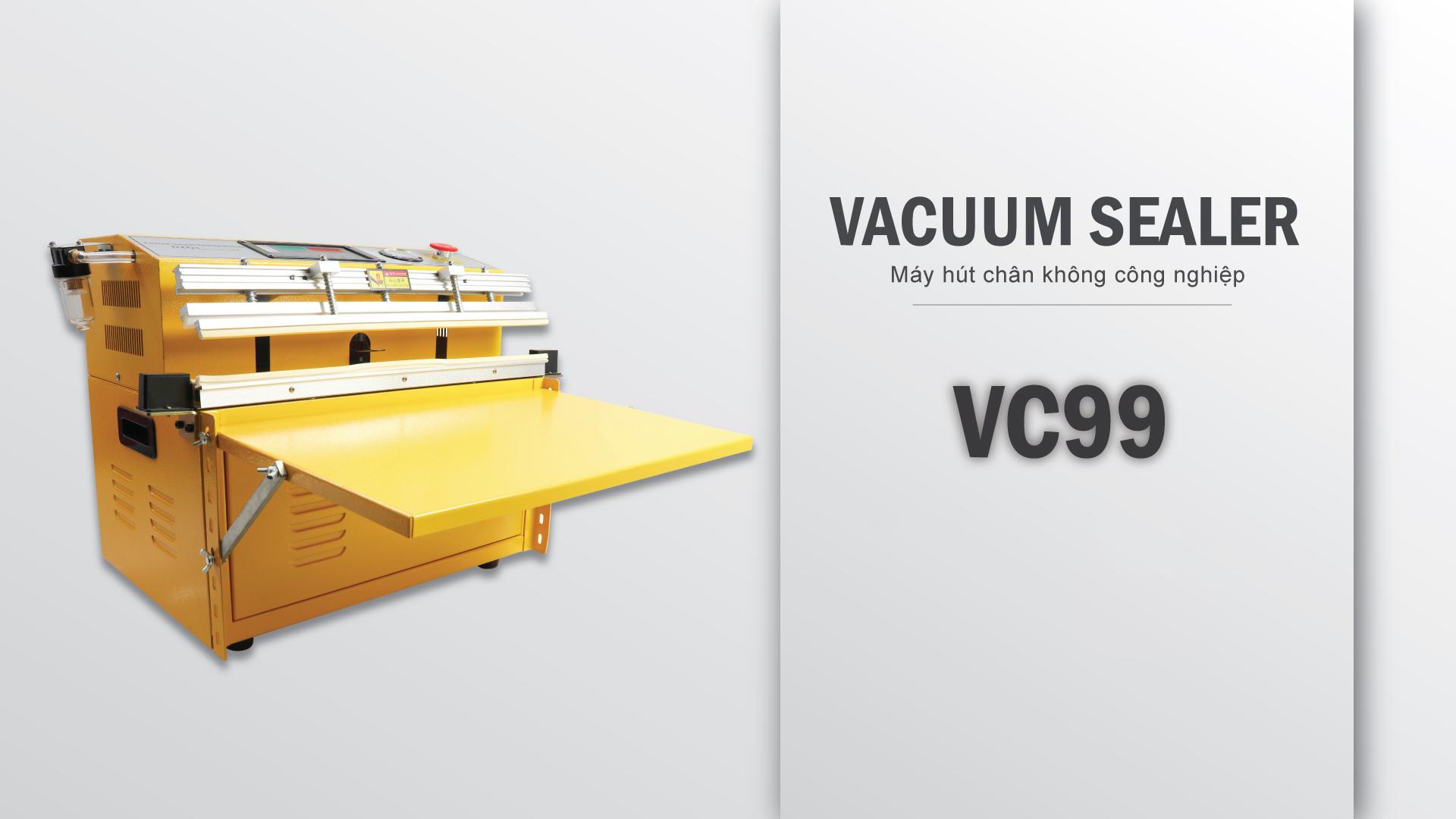 máy hút chân không công nghiệp VC99